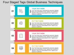 four_staged_tags_global_business_techniques_flat_powerpoint_design_Slide01