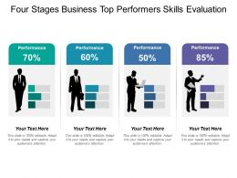 Four Stages Business Top Performers Skills Evaluation
