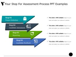 Four Step For Assessment Process Ppt Examples