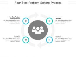 Four Step Problem Solving Process Ppt Powerpoint Presentation Diagram Images Cpb