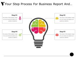 Four Step Process For Business Report And Presentation Ppt Slide