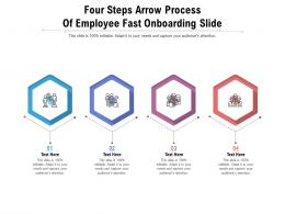 Four Steps Arrow Process Of Employee Fast Onboarding Slide Infographic Template
