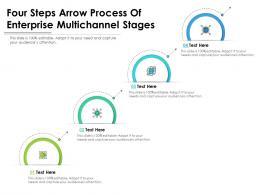 Four Steps Arrow Process Of Enterprise Multichannel Stages Infographic Template