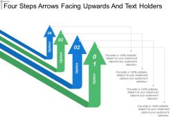 Four Steps Arrows Facing Upwards And Text Holders