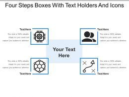 Four Steps Boxes With Text Holders And Icons