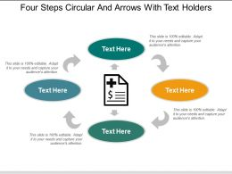 Four Steps Circular And Arrows With Text Holders
