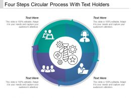 Four Steps Circular Process With Text Holders