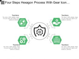 Four Steps Hexagon Process With Gear Icon And Text Boxes