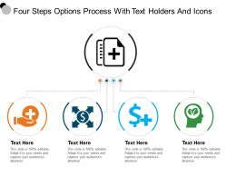 Four Steps Options Process With Text Holders And Icons