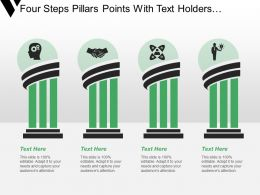 Four Steps Pillars Points With Text Holders And Icons