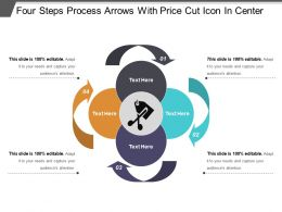 Four Steps Process Arrows With Price Cut Icon In Center