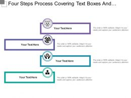 Four Steps Process Covering Text Boxes And Icons