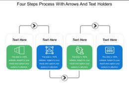 Four Steps Process With Arrows And Text Holders