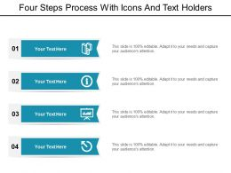 Four Steps Process With Icons And Text Holders