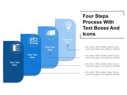 Four Steps Process With Text Boxes And Icons