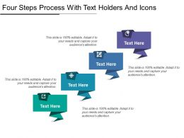 Four Steps Process With Text Holders And Icons