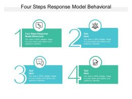 Four Steps Response Model Behavioral Ppt Powerpoint Presentation Icon Ideas Cpb