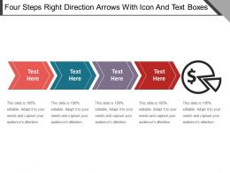 Four Steps Right Direction Arrows With Icon And Text Boxes