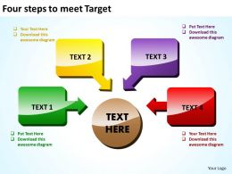 four steps to meet target shown by shiny text boxes and arrows powerpoint templates 0712