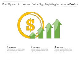 Four Upward Arrows And Dollar Sign Depicting Increase In Profits