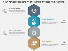 Four Vertical Hexagons With Financial Process And Planning Flat Powerpoint Design
