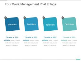 Four Work Management Post It Tags Ppt Layout Design