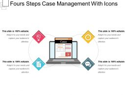Fours Steps Case Management With Icons