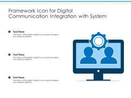 Framework Icon For Digital Communication Integration With System