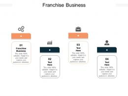 Franchise Business Ppt Powerpoint Presentation File Slide Download Cpb