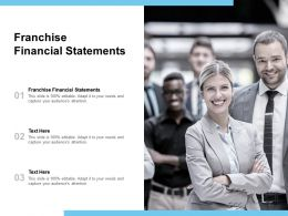Franchise Financial Statements Ppt Powerpoint Presentation Ideas Inspiration Cpb