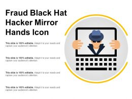 Fraud Black Hat Hacker Mirror Hands Icon