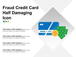 Fraud Credit Card Half Damaging Icon