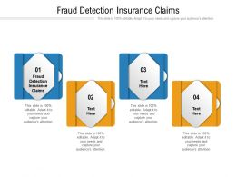 Fraud Detection Insurance Claims Ppt Powerpoint Presentation File Infographic Template Cpb