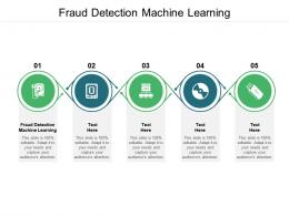 Fraud Detection Machine Learning Ppt Powerpoint Presentation Gallery Deck Cpb