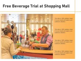 Free Beverage Trial At Shopping Mall