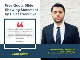 Free Quote Slide Showing Statement By Chief Executive