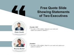 Free Quote Slide Showing Statements Of Two Executives