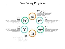Free Survey Programs Ppt Powerpoint Presentation Infographic Template Graphics Cpb