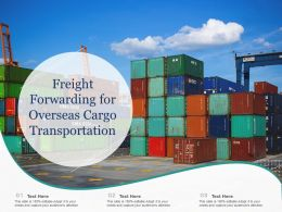 Freight Forwarding For Overseas Cargo Transportation