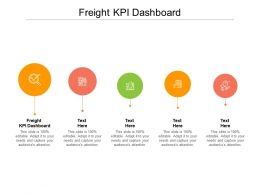 Freight KPI Dashboard Ppt Powerpoint Presentation Styles Graphic Images Cpb