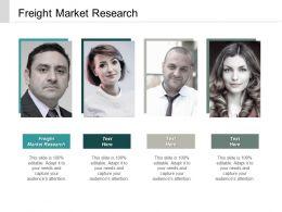 Freight Market Research Ppt Powerpoint Presentation Ideas Smartart Cpb