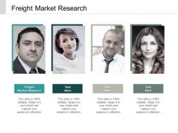 Freight Market Research Ppt Powerpoint Presentation Portfolio Shapes Cpb