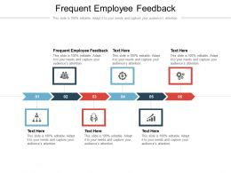 Frequent Employee Feedback Ppt Powerpoint Presentation Slides Example Topics Cpb
