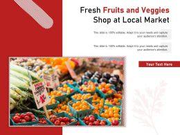 Fresh Fruits And Veggies Shop At Local Market