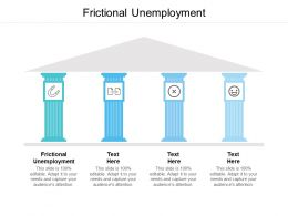 Frictional Unemployment Ppt Powerpoint Presentation Slide Cpb