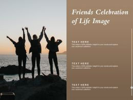 Friends Celebration Of Life Image