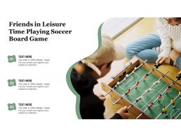 Friends In Leisure Time Playing Soccer Board Game