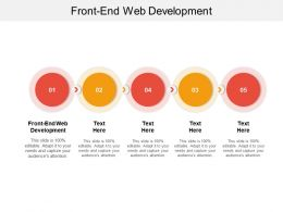 Front End Web Development Ppt Powerpoint Presentation Outline Themes Cpb