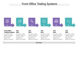 Front Office Trading Systems Ppt Powerpoint Presentation Layouts Graphics Cpb