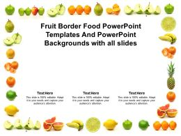 Fruit Border Food Powerpoint Templates And With All Slides Ppt Powerpoint